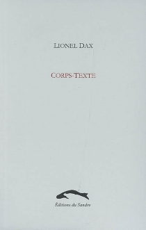 Corps-texte - Lionel Dax