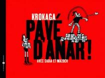 Pavé d'anar : avec Sadia et Mazoch - Krokaga