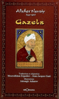 Gazels - Ali Sir Nevai