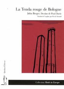La tenda rouge de Bologne - JohnBerger