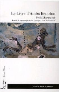 Le livre d'Amba Besarion - BesikKharanaouli