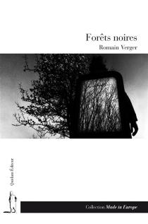 Forêts noires - RomainVerger