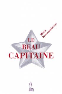 Le beau capitaine - MènisKoumandarèas