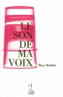 Le son de ma voix - RonButlin