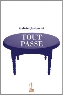 Tout passe - GabrielJosipovici