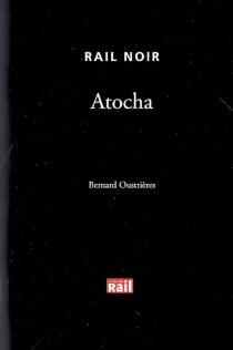 Atocha - BernardOustrières