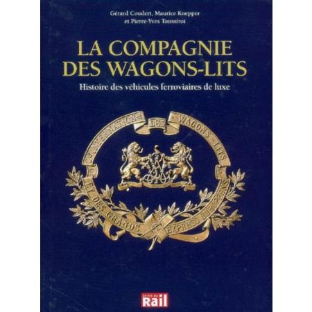 La compagnie des wagons lits histoire des v hicules - Compagnie des wagons lits recrutement ...