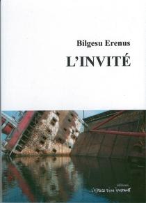 L'invité - BilgesuErenus