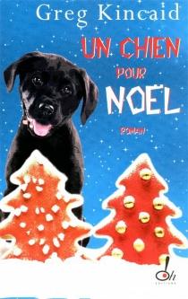 Un chien pour Noël - GregKincaid