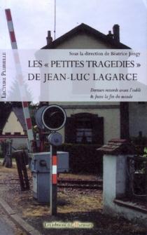 Les petites tragédies de Jean-Luc Lagarce -