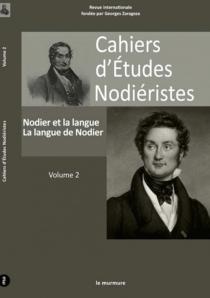 Cahiers d'études nodiéristes, n° 2 -