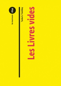 Esthétiques du livre vide - Tanka G.Tremblay