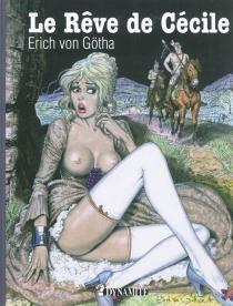 Le rêve de Cécile - ErichVon Gotha