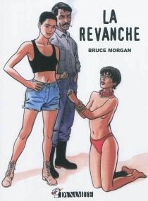 Les instincts pervers - BruceMorgan