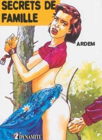 Secrets de famille - Ardem