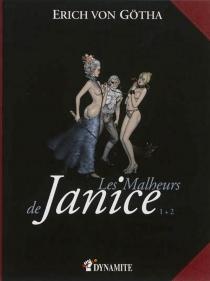 Les malheurs de Janice : intégrale - ErichVon Gotha