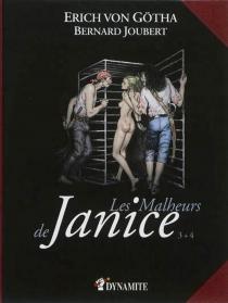 Les malheurs de Janice : intégrale - BernardJoubert