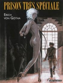 Prison très spéciale - ErichVon Gotha