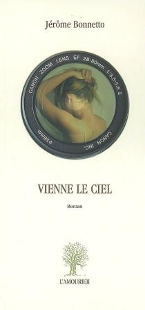 Vienne le ciel - JérômeBonnetto