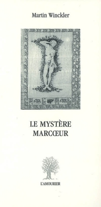 Le mystère Marcoeur - MartinWinckler