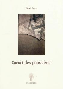 Carnet des poussières - RenéPons