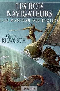 Les rois navigateurs - GarryKilworth