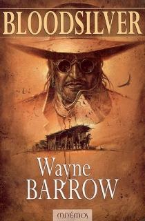 Bloodsilver - WayneBarrow