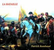 La bataille - PatrickRambaud
