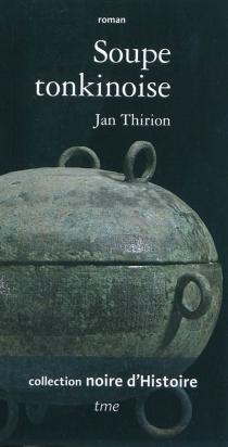 Soupe tonkinoise - JanThirion