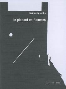 Le placard en flammes - JérômeMauche