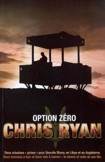 Option zéro - ChrisRyan