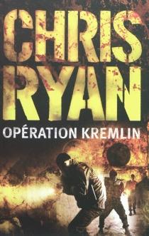 Opération Kremlin - ChrisRyan