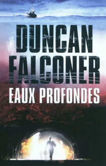 Eaux profondes - DuncanFalconer