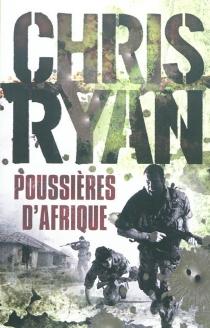 Poussières d'Afrique - ChrisRyan
