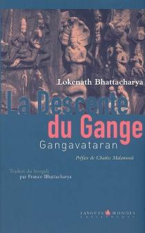 La descente du Gange : Gangavataran - LokenathBhattacharya