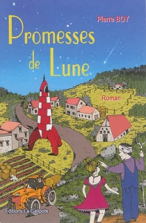 Promesses de lune - Pierre Boy