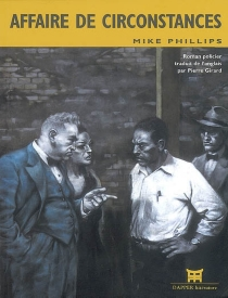 Affaire de circonstances - Mike Phillips