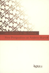 New perspectives on Andrew Marvell -