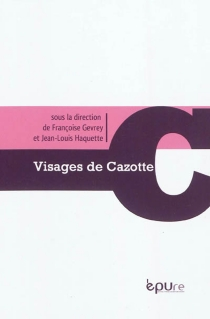 Visages de Jacques Cazotte -