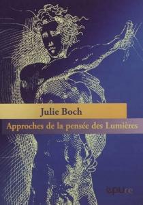 Approches de la pensée des Lumières - JulieBoch