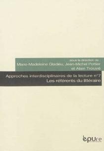 Les référents du littéraire : séminaire 2011-2012 -