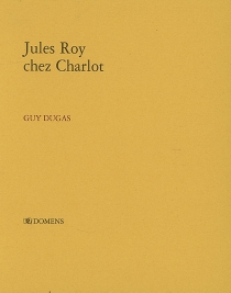 Jules Roy chez Charlot - GuyDugas