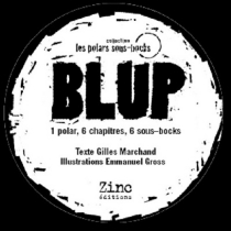 Blup - Gilles Marchand
