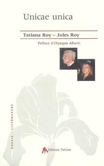 Unicae Unica : correspondance 1965-2000 - JulesRoy