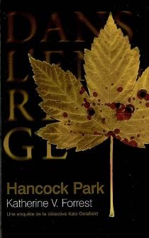 Hancock Park : une enquête de la détective Kate Delafield - V. KatherineForrest
