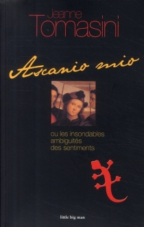 Ascanio mio : roman historique - JeanneTomasini