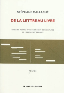 De la lettre au livre - StéphaneMallarmé