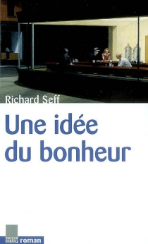 Une idée du bonheur - RichardSeff