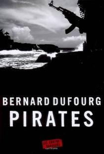 Pirates - Bernard Dufourg