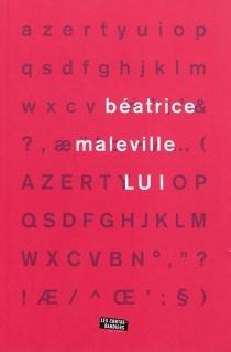 Lui - BéatriceMaleville